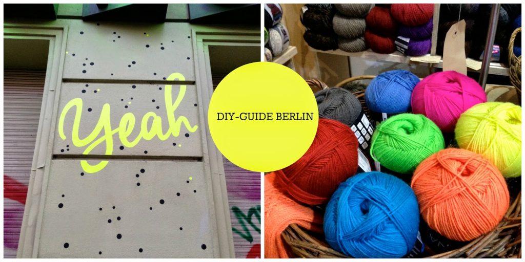 Berlin Shop Guide Für Diy Fans Anna Sterntaler
